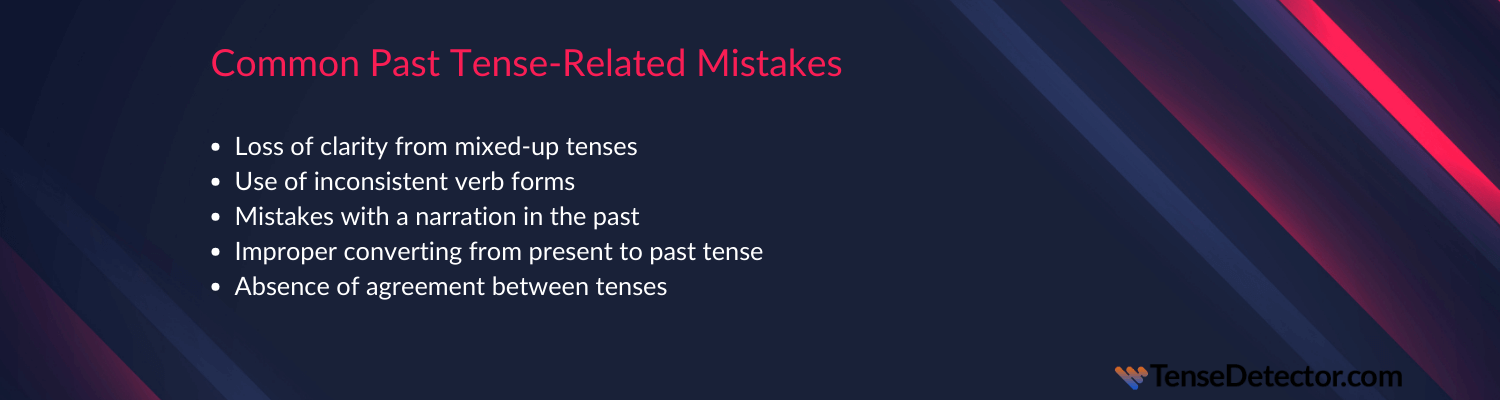 mistakes to fix with past tense checker