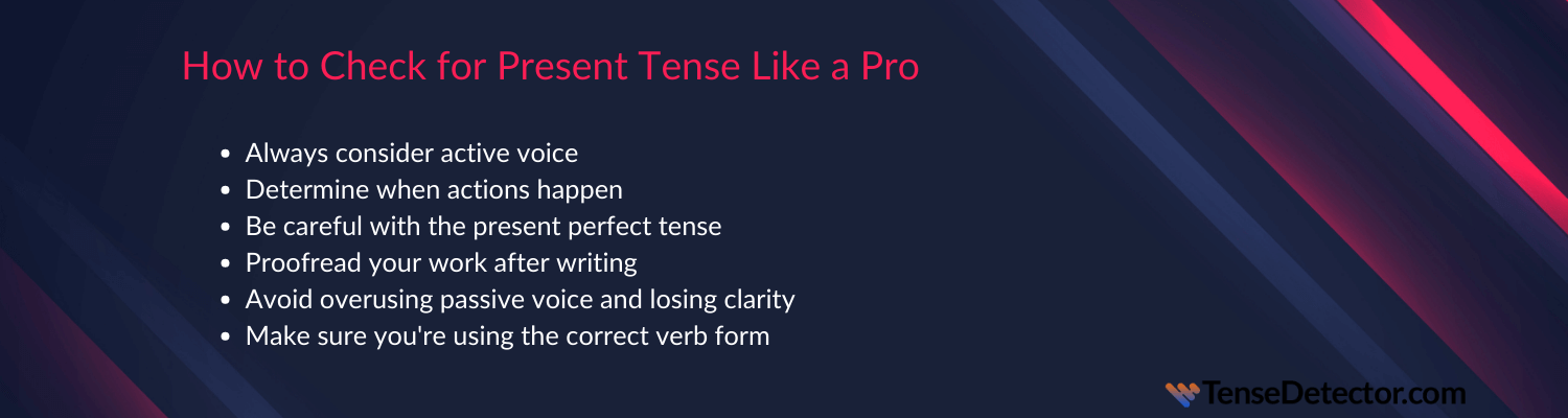 tips on how to check for present tense